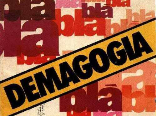 Demagogia a troche y moche