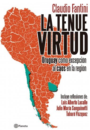 """""""En Uruguay percibo un nivel de exigencia social hacia su clase dirigente que me gustaría verla en mi país"""""""