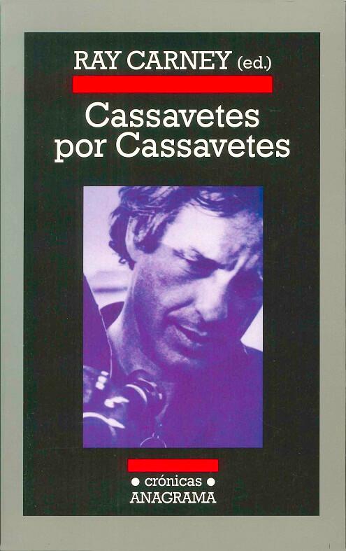 Se reeditó una gran biografía de John Cassavetes