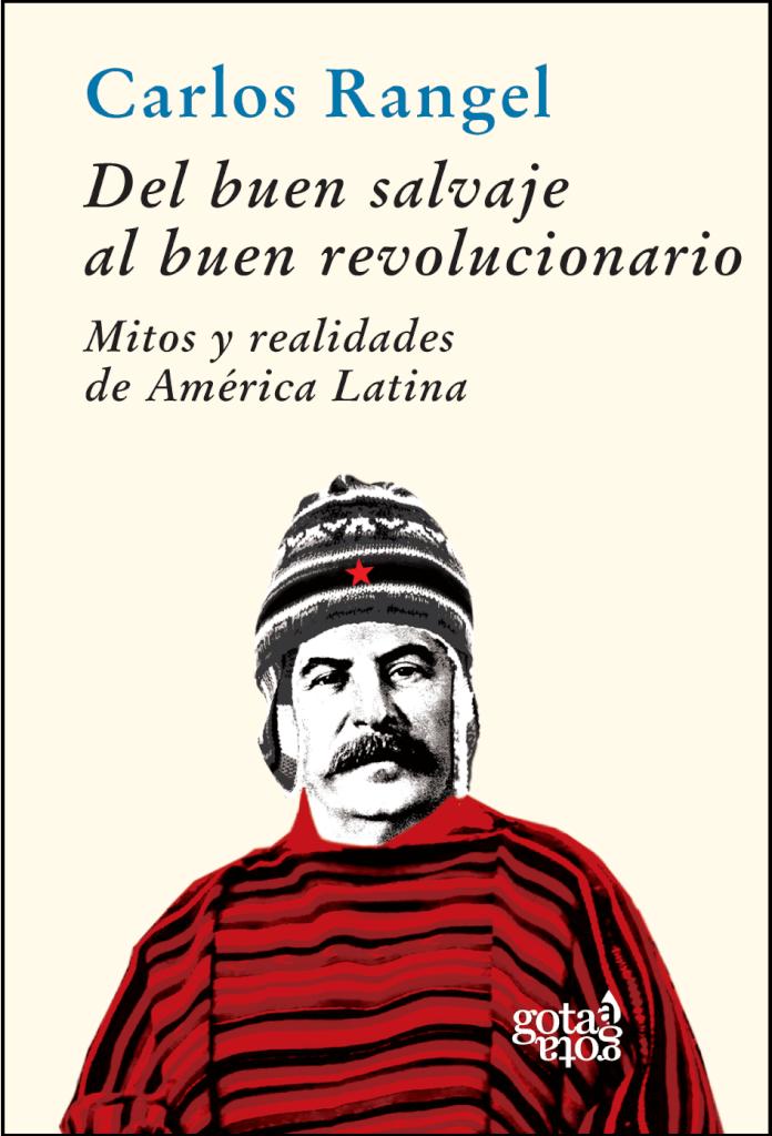 El buen revolucionario  por Danilo Arbilla