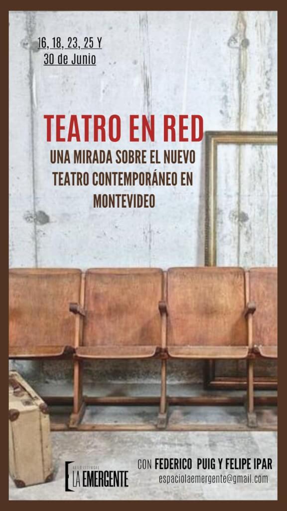 Una mirada sobre las redes del nuevo teatro montevideano