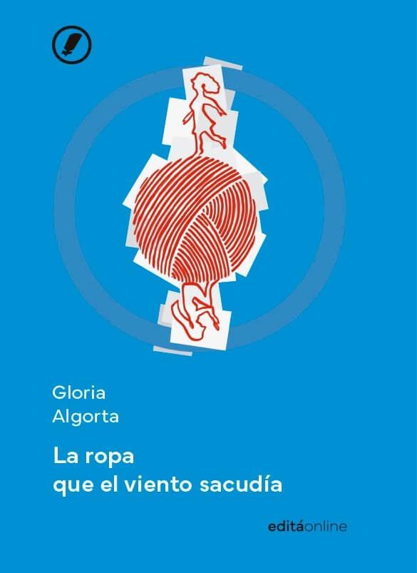 La ropa que el viento sacudía de Gloria Algorta